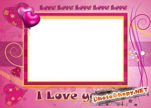 Рамка для фотошоп – Я люблю