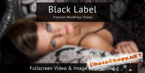 ThemeForest - Black Label - Fullscreen Video & Image Background v1.1.2 - WP