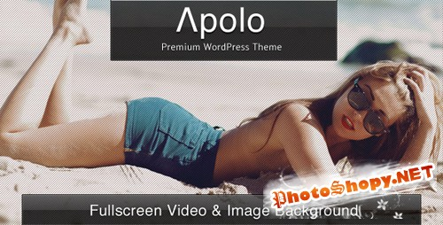 ThemeForest - Apolo - Fullscreen Video & Image Background +Audio